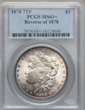 Morgan Dollars: , 1878 7TF $1 Reverse of 1878 MS63+ PCGS. VAM-144A. PCGS Population(4018/3046). NGC Census: (4598/3995). Mintage: 4,900,000....