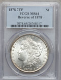 Morgan Dollars: , 1878 7TF $1 Reverse of 1878 MS64 PCGS. VAM-130C1. PCGS Population(2534/512). NGC Census: (3496/499). Mintage: 4,900,000. N...