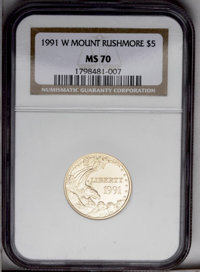 1991-W G$5 Mount Rushmore Gold Five Dollar MS70 NGC. NGC Census: (425/0). PCGS Population (115/0). Mintage: 31,959. Numi...