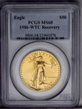 1986 G$50 One-Ounce Gold Eagle MS68 PCGS. WTC-Recovery. PCGS Population (116/2690). NGC Census: (69/3353). Mintage: 1,36...
