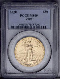 2003 G$50 One-Ounce Gold Eagle MS69 PCGS. PCGS Population (20421/316). NGC Census: (0/0). Numismedia Wsl. Price: $650. (...