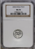 2004 P$10 Tenth-Ounce Platinum Eagle MS70 NGC. NGC Census: (0/0). PCGS Population (69/0). Numismedia Wsl. Price: $200. (...