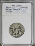 1837 3C Feuchtwanger Three Cent--Holed-- ANACS. VG8 Details. NGC Census: (0/0). PCGS Population (0/26). (#20002)...(PCGS...