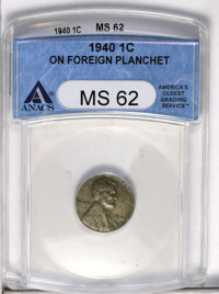 1940 1C Lincoln Cent--On Foreign Planchet--MS62 ANACS. (#2684)
