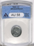1943 1C Lincoln Cent--Broadstruck--AU58 ANACS. (#2711)