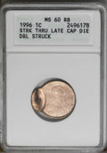Errors: , 1996 1C Lincoln Cent--Struck Thru Late Cap Die, Double Struck--MS60 Red and Brown ANACS. (#3136)...