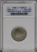 Errors: , 1893 5C Liberty Nickel--Broadstruck, Damaged--ANACS. Fine 12 Details. (#3854)...