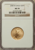Modern Bullion Coins, 2008-W $10 Gold Eagle MS70 NGC. NGC Census: (0). PCGS Population (1078). Numismedia Wsl. Price for problem free NGC/PCGS c...