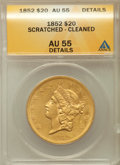 Liberty Double Eagles: , 1852 $20 -- Cleaned, Scratched -- ANACS. AU55 Details. NGC Census: (268/370). PCGS Population (95/157). Mintage: 2,000,000....