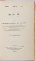Books:Medicine, Archibald Billing. First Principles of Medicine. S. Highley,1849. Fifth edition. Contemporary three-quarter lea...