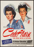 "Movie Posters:War, World War II Propaganda (U.S. Government Printing Office, 1944).Poster (20"" X 28"") ""Be a Cadet Nurse...The Girl with a Futu..."