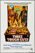 "Movie Posters:Blaxploitation, Three Tough Guys (Paramount, 1974). One Sheet (27"" X 41""). Blaxploitation.. ..."