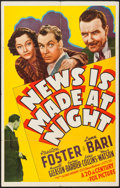 "Movie Posters:Drama, News is Made at Night (20th Century Fox, 1939). One Sheet (27"" X41""). Drama.. ..."