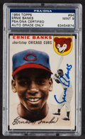 Autographs:Sports Cards, Signed 1954 Topps Ernie Banks #94 PSA/DNA Mint 9. ...