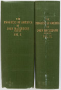 Books:Americana & American History, John MacGregor. The Progress of America. From theDiscovery of Columbus to the Year 1846. London: Whittaker,...(Total: 2 Items)