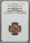(1979) 5C Jefferson Nickel -- Struck on a Damaged 1C Blank Planchet (3.1g) -- MS63 Red and Brown NGC