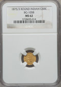 California Fractional Gold: , 1875/3 50C Indian Round 50 Cents, BG-1058, R.3, MS62 NGC. NGCCensus: (3/5). PCGS Population (44/58). ...