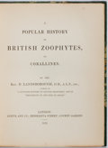 Books:Natural History Books & Prints, Rev. D. Landsborough. A Popular History of British Zoophytes, or Corallines. London: Reeve and Co., 1852. Small octa...
