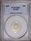 California Fractional Gold: , 1869 25C Liberty Round 25 Cents, BG-828, High R.4, MS62 PCGS. PCGSPopulation (20/12). (#10689)...