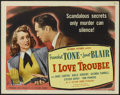 """Movie Posters:Mystery, I Love Trouble (Columbia, 1948). Title Lobby Card (11"""" X 14""""). Mystery. Directed by S. Sylvan Simon. Starring Franchot Tone,..."""