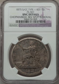 Trade Dollars, 1875-S/CC T$1 Chop Mark -- Reverse Spot Removal -- NGC Details. Unc. FS-501....