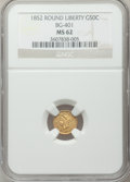 California Fractional Gold: , 1852 50C Liberty Round 50 Cents, BG-401, R.3, MS62 NGC. NGC Census:(3/9). PCGS Population (32/38). ...