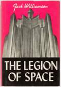 Books:Science Fiction & Fantasy, Jack Williamson. INSCRIBED/LIMITED. The Legion of Space. Fantasy Press, 1947. First edition limited to 3000 copi...