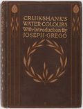Books:Art & Architecture, [George Cruikshank]. Cruikshank's Water Colours. A. & C. Black, 1903. First edition. Illustrated. Publisher's or...