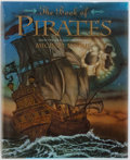 Books:Children's Books, Michael Hague. The Book of Pirates. Harper CollinsPublishers, 2001. First edition. Illustrated by Michael Hague...