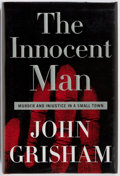 Books:Mystery & Detective Fiction, John Grisham. SIGNED. The Innocent Man. Doubleday, 2006.First edition. Signed by the author on the FFEP. Publis...