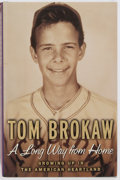 Books:Americana & American History, Tom Brokaw. INSCRIBED TO GEORGE AND ELEANOR McGOVERN. A Long WayFrom Home. Growing Up in America's Heartland. R...