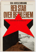 Books:Non-fiction, Ira Hirschmann. INSCRIBED TO GEORGE McGOVERN. Red Star Over Bethlehem. Simon and Schuster, 1971. First printing....