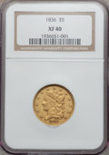 Classic Half Eagles: , 1836 $5 XF40 NGC. NGC Census: (83/928). PCGS Population (97/521).Mintage: 553,147. Numismedia Wsl. Price for problem free ...