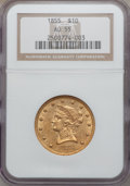 Liberty Eagles: , 1855 $10 AU55 NGC. NGC Census: (144/170). PCGS Population (34/42).Mintage: 121,701. Numismedia Wsl. Price for problem free...