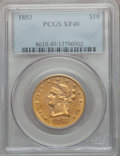 Liberty Eagles: , 1853 $10 XF40 PCGS. PCGS Population (27/256). NGC Census: (20/533).Mintage: 201,253. Numismedia Wsl. Price for problem fre...
