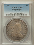 Early Dollars: , 1798 $1 Large Eagle, Pointed 9 VG8 PCGS. PCGS Population (30/1610).NGC Census: (24/1282). Mintage: 327,536. Numismedia Wsl...