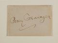 "Autographs:Artists, Percy Grainger Signature. Placed upon a 3.25"" x 2.25"" card.Grainger (1882-1961) was an Australian composer and pianist. Mou..."