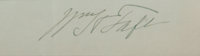 """William H. Taft Signature. The twenty-seventh president has placed upon a 5.5"""" x 1.25"""" strip of paper"""