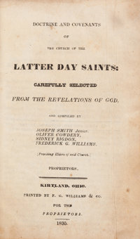 [Mormons]. [Joseph Smith, Junior, Oliver Cowdery, Sidney Rigdon, Frederick G. Williams, compilers]. Doctrine an