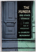 Books:Science Fiction & Fantasy, Charles Beaumont. The Hunger and Other Stories. G. P. Putnam's Sons, 1957. First edition. Publisher's original c...