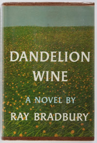 Ray Bradbury. SIGNED. Dandelion Wine. Doubleday & Company, 1957. First edition. Sign