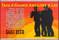 "Take a Chance and Lose a Leg (Mather and Company, 1923). Motivational Poster (28"" X 41.5""). Miscellaneous"