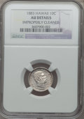 Coins of Hawaii: , 1883 10C Hawaii Ten Cents -- Improperly Cleaned -- NGC Details. AU.NGC Census: (19/212). PCGS Population (57/259). Mintage...