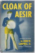 Books:Science Fiction & Fantasy, John W. Campbell, Jr. SIGNED. Cloak of Aesir. Shasta Publishers, 1952. First edition. Signed by the author on th...