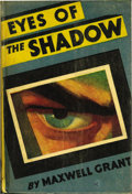 "Books:General, Maxwell Grant - ""Eyes of the Shadow"" (Street and Smith, 1931)Condition: Very Good. Just the second Shadow novel by Walter G..."