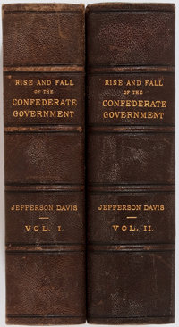 Jefferson Davis. The Rise and Fall of the Confederate Government. New York: Appleton. 1881. Fir