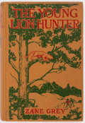 Books:Literature 1900-up, Zane Grey. The Young Lion Hunter. New York: Grosset andDunlap, 1911. Illustrated edition. Signed by the author on t...