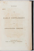 Books:Americana & American History, [Jacob Burnet]. Notes on the Early Settlement of theNorth-Western Territory. Cincinnati: Derby, 1847. Octavo.Black...