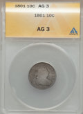 Early Dimes: , 1801 10C AG3 ANACS. NGC Census: (0/28). PCGS Population (4/52).Mintage: 34,640. Numismedia Wsl. Price for problem free NGC...