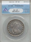 Early Half Dollars: , 1806 50C Pointed 6, Stem -- Polished -- ANACS. XF45 Details. O-109.NGC Census: (168/1065). PCGS Population (87/218). Mint...